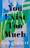 You Exist Too Much (eBook, ePUB)