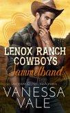 Lenox Ranch Cowboys Sammelband - Bu¨cher 1-5 (eBook, ePUB)