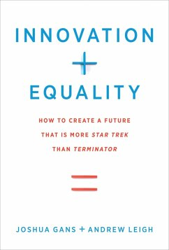 Innovation + Equality (eBook, ePUB) - Gans, Joshua; Leigh, Andrew