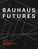 Bauhaus Futures (eBook, ePUB)
