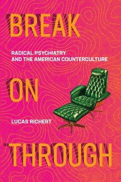 Break On Through (eBook, ePUB) - Richert, Lucas