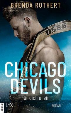 Für dich allein / Chicago Devils Bd.5 (eBook, ePUB) - Rothert, Brenda