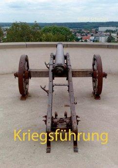 Kriegsführung (eBook, ePUB) - Schubert, Bernd