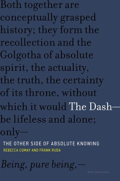 The Dash#The Other Side of Absolute Knowing (eBook, ePUB) - Comay, Rebecca; Ruda, Frank