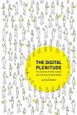 The Digital Plenitude (eBook, ePUB)