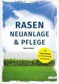 Rasen Neuanlage und Pflege (eBook, ePUB)
