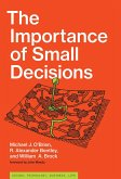 The Importance of Small Decisions (eBook, ePUB)