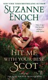 Hit Me With Your Best Scot (eBook, ePUB)