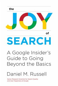 The Joy of Search (eBook, ePUB) - Russell, Daniel M.