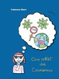 Cora erklärt das Coronavirus