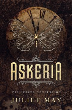 Askeria: Die letzte Generation (eBook, ePUB) - May, Juliet