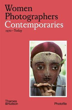 Women Photographers: Contemporaries - Bouveresse, Clara