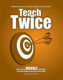 Teach Twice