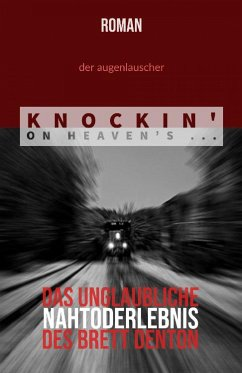 Knockin' On Heaven's ... (eBook, ePUB) - Augenlauscher, der
