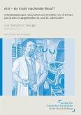 Arzt - ein krank machender Beruf? (eBook, PDF)