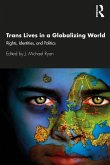 Trans Lives in a Globalizing World