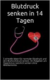 Blutdruck senken in 14 Tagen (eBook, ePUB)
