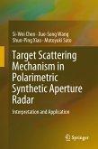 Target Scattering Mechanism in Polarimetric Synthetic Aperture Radar (eBook, PDF)