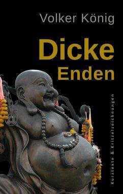 Dicke Enden (eBook, ePUB) - König, Volker