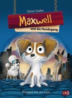 Maxwell und die Hundegang / Maxwell Bd.1 (Mängelexemplar) - Voake, Steve