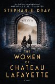The Women of Chateau Lafayette (eBook, ePUB)