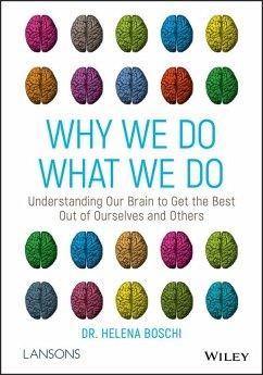 Why We Do What We Do (eBook, PDF) - Boschi, Helena