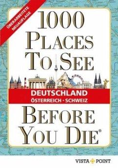 1000 Places To See Before You Die - Deutschland, Österreich, Schweiz (Mängelexemplar)