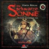 Die schwarze Sonne - Atahualpa, 1 Audio-CD