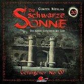 Die schwarze Sonne - Gefangener No. 07, 1 Audio-CD