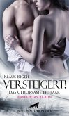 Versteigert! Das gehorsame Ehepaar   Erotische Geschichten (eBook, ePUB)