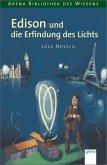 Edison und die Erfindung des Lichts / Lebendige Biographien (Mängelexemplar)