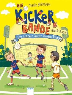 Ein starker Spieler für das Team / Die Kickerbande Bd.4 (Mängelexemplar) - Nahrgang, Frauke