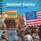 Abenteuer & Wissen: Abenteuer Amerika (MP3-Download)