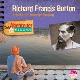 Abenteuer & Wissen: Richard Francis Burton (MP3-Download)