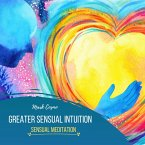 Greater Sensual Intuition - Sensual Meditation (MP3-Download)