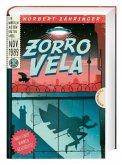 Zorro Vela (Mängelexemplar)