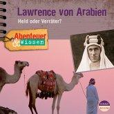 Abenteuer & Wissen: Lawrence von Arabien (MP3-Download)