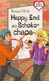 Freche Mädchen - freche Bücher!: Happy End mit Schokochaos (Mängelexemplar)
