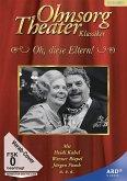 Ohnsorg-Theater Klassiker: Oh, diese Eltern! Digital Remastered