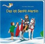 Dein kleiner Begleiter: Das ist Sankt Martin (Mängelexemplar)