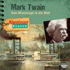 Abenteuer & Wissen: Mark Twain (MP3-Download)