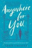 Anywhere for You (eBook, ePUB)