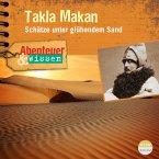 Abenteuer & Wissen: Takla Makan (MP3-Download)