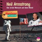 Abenteuer & Wissen: Neil Armstrong (MP3-Download)