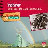 Abenteuer & Wissen: Indianer (MP3-Download)