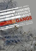 Thinking Seriously About Gangs