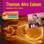 Abenteuer & Wissen: Thomas Alva Edison (MP3-Download)