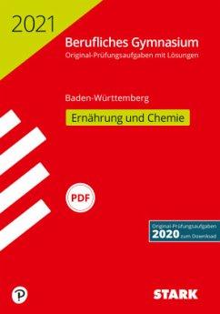 STARK Abiturprüfung Berufliches Gymnasium 2021 - Ernährung und Chemie - BaWü