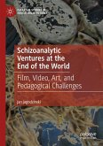 Schizoanalytic Ventures at the End of the World