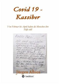 covid 19 - Kassiber - Albiez, Jürgen